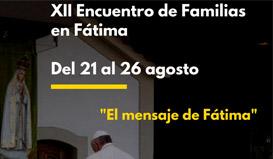 XII Encuentro Diocesano de Familias en Fátima