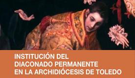 Institución del diaconado permanente en la Archidiócesis de Toledo